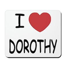 I heart dorothy Mousepad