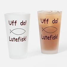 Uff da! Lutefisk Drinking Glass
