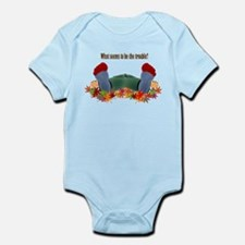 What seems to be the trouble? Infant Bodysuit