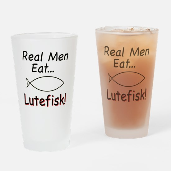 Real Men Eat Lutefisk Drinking Glass