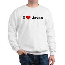 I Love Jovan Sweatshirt
