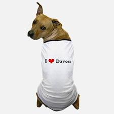 I Love Davon Dog T-Shirt