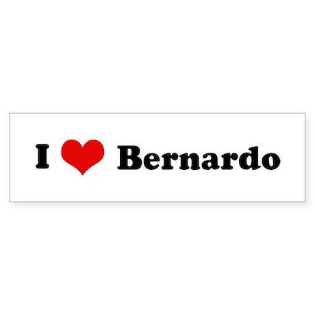I Love Bernardo Bumper Sticker