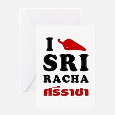I Love Sriracha Greeting Card