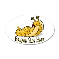 Banana Slug Babe 22x14 Oval Wall Peel