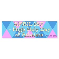 Psalm 14:1 - Bumper Sticker