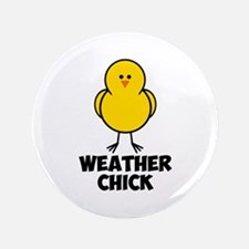 """Weather Chick 3.5"""" Button"""