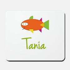 Tania is a Big Fish Mousepad