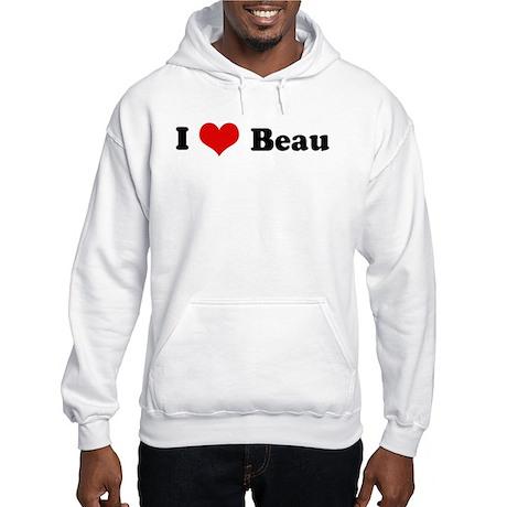 I Love Beau Hooded Sweatshirt