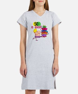 50 is Good Women's Nightshirt