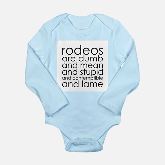 Dumb Rodeos Long Sleeve Infant Bodysuit