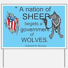 Sheep... wolves II Yard Sign