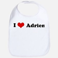 I Love Adrien Bib