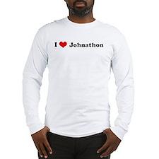 I Love Johnathon Long Sleeve T-Shirt