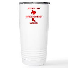 Mess with Texas, Get the boot Travel Mug