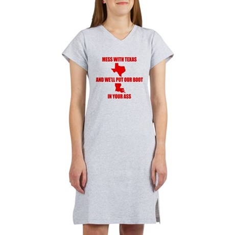 Mess with Texas, Get the boot Women's Nightshirt