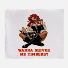 Pirate Wench Shiver me Timber Throw Blanket