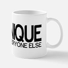 I'm Unique. Just like everyon Mug