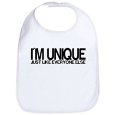 I'm Unique. Just like everyon Bib