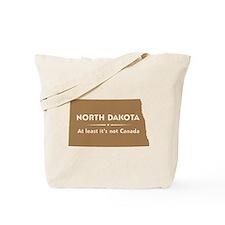 North Dakota: Not Canada Tote Bag