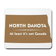North Dakota: Not Canada Mousepad