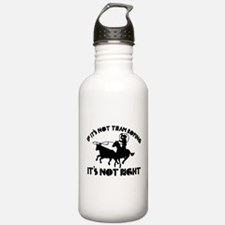 If it's not team roping it's not right Water Bottle