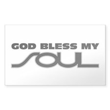 God Bless My Soul Decal