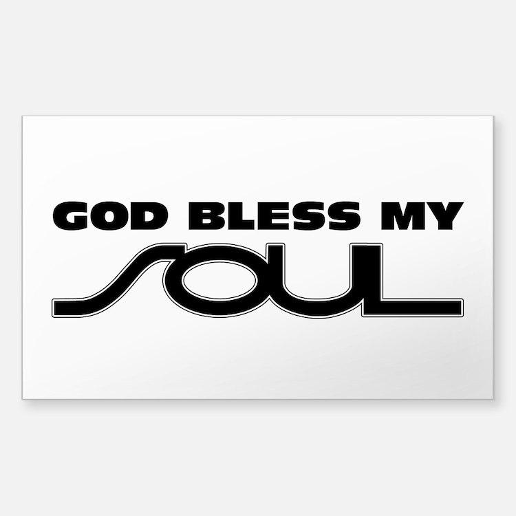 God Bless My Soul Sticker (Rectangle)