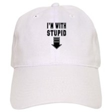 I'm With Stupid Baseball Cap