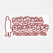 Original Bankster Aluminum License Plate