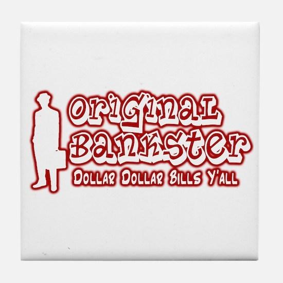 Original Bankster Tile Coaster