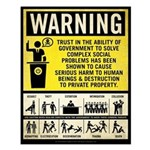 Government Warning Small Poster