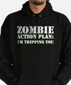 Zombie Action Plan: I'm Tripping You Hoodie (dark)