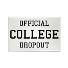Official College Dropout Rectangle Magnet