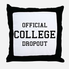 Official College Dropout Throw Pillow