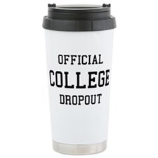 Official College Dropout Travel Mug