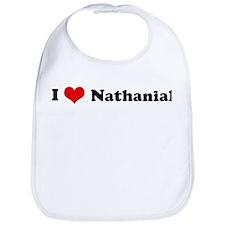 I Love Nathanial Bib