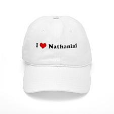 I Love Nathanial Baseball Cap