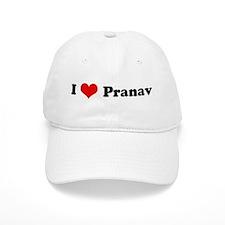 I Love Pranav Baseball Cap