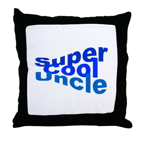 Super Cool Uncle Throw Pillow