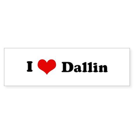 I Love Dallin Bumper Sticker