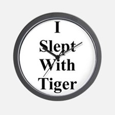 I Slept With Tiger Wall Clock