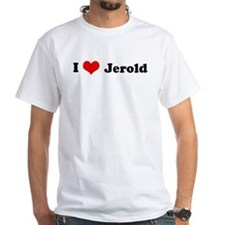 I Love Jerold Shirt