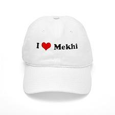 I Love Mekhi Baseball Cap