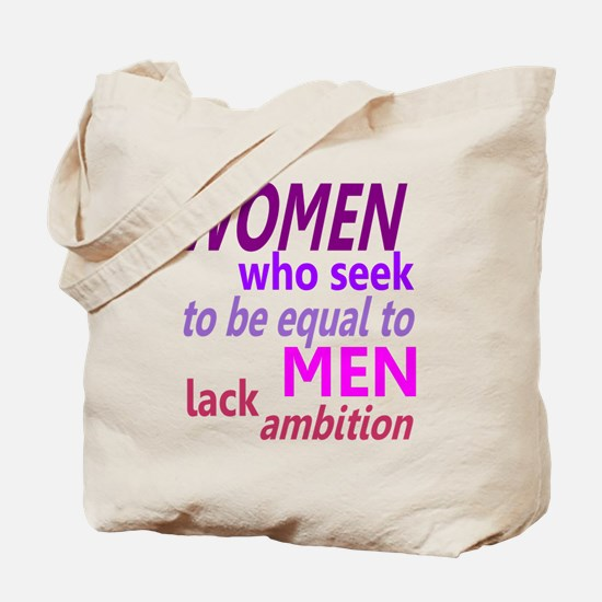 Women Equal Men Tote Bag