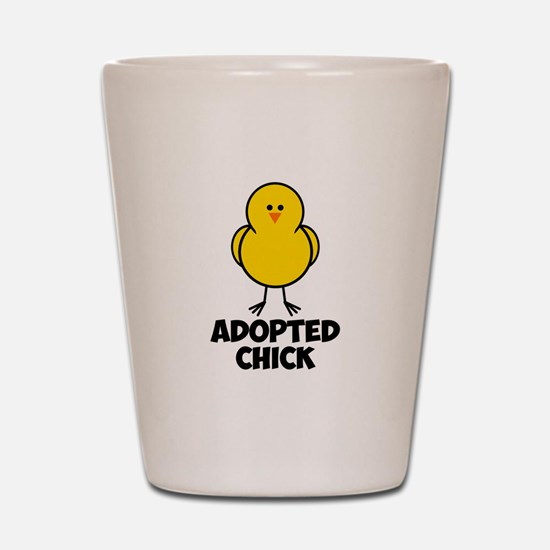 Adopted Chick Shot Glass