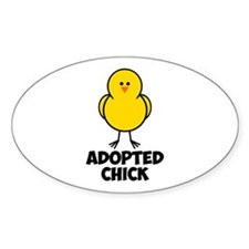 Adopted Chick Decal