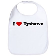 I Love Tyshawn Bib