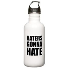 Haters Gonna Hate Sports Water Bottle