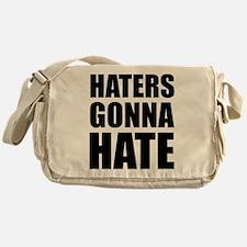 Haters Gonna Hate Messenger Bag